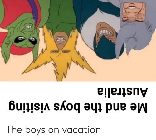 Me and the Boys Visiting Australia the Boys on Vacation