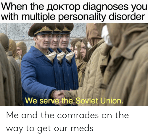On The Way: Me and the comrades on the way to get our meds