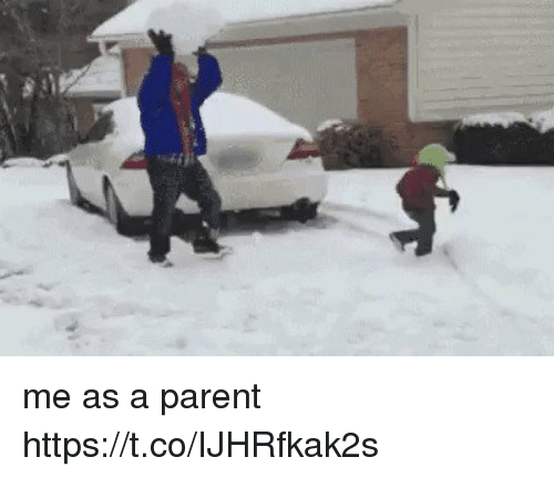 Funny, Parent, and Me as a Parent: me as a parent https://t.co/IJHRfkak2s