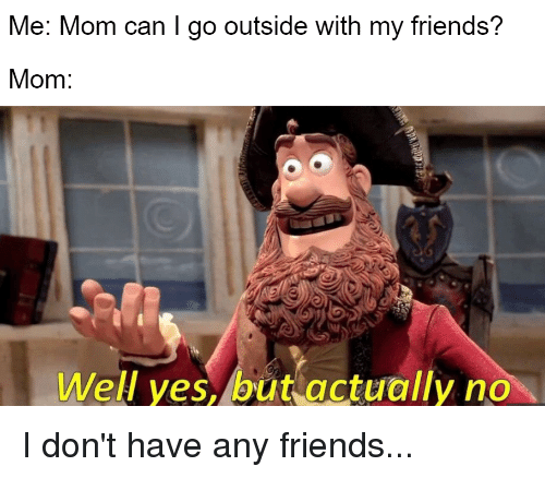 Me and my friends mom consider