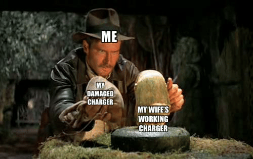 Dank, 🤖, and Working: ME  MY  DAMAGED  CHARGER  MY WIFE'S  WORKING  CHARGER