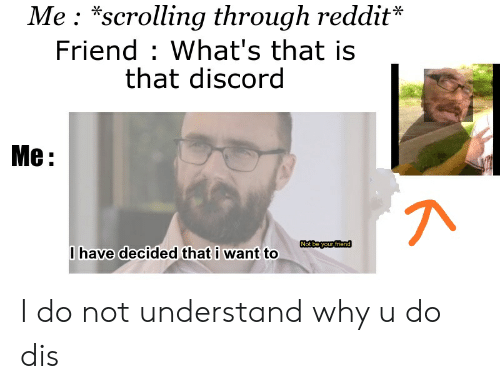 🅱 25+ Best Memes About Why U Do Dis   Why U Do Dis Memes