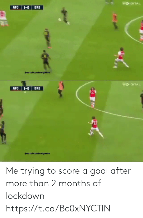 2: Me trying to score a goal after more than 2 months of lockdown  https://t.co/Bc0xNYCTlN