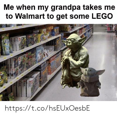 Walmart: Me when my grandpa takes me  to Walmart to get some LEGO  OFACT00Y https://t.co/hsEUxOesbE
