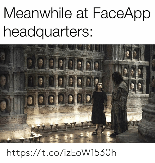 Memes, 🤖, and Meanwhile: Meanwhile at FaceApp  headquarters: https://t.co/izEoW1530h