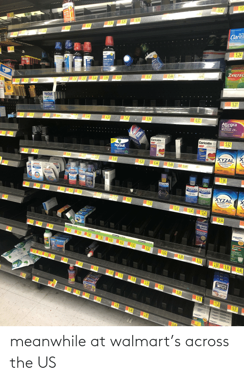 Meanwhile At Walmart: meanwhile at walmart's across the US