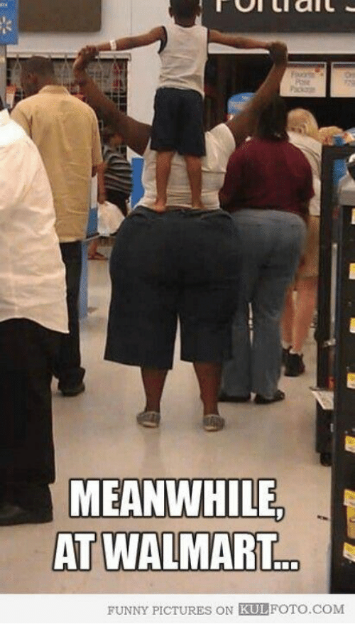 Meanwhile At Walmart: MEANWHILE  AT WALMART  FUNNY PICTURES ON KULFOTO.COM