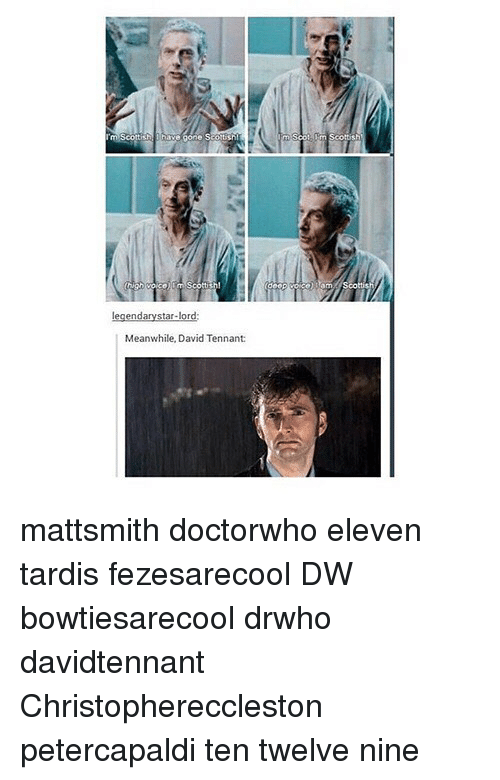 tennant: Meanwhile, David Tennant: mattsmith doctorwho eleven tardis fezesarecool DW bowtiesarecool drwho davidtennant Christophereccleston petercapaldi ten twelve nine