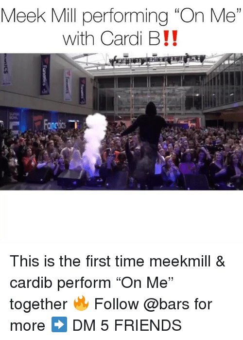 """Meek Mill: Meek Mill performing """"On Me""""  with Cardi B!! This is the first time meekmill & cardib perform """"On Me"""" together 🔥 Follow @bars for more ➡️ DM 5 FRIENDS"""