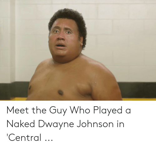 Meet The Guy Who Played A Naked Dwayne Johnson In Central