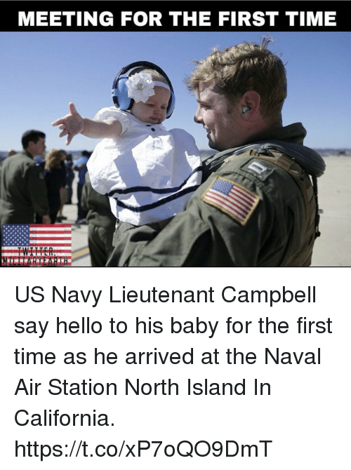 Islander: MEETING FOR THE FIRST TIME US Navy Lieutenant Campbell say hello to his baby for the first time as he arrived at the Naval Air Station North Island In California. https://t.co/xP7oQO9DmT