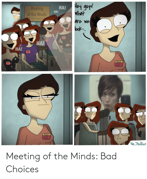 choices: Meeting of the Minds: Bad Choices