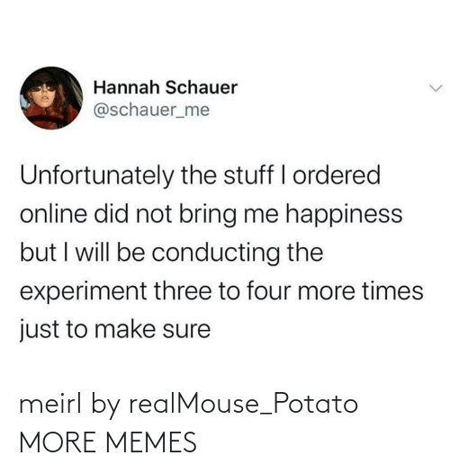 Potato: meirl by realMouse_Potato MORE MEMES