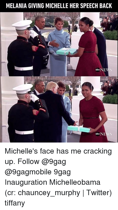 Chauncey: MELANIA GIVING MICHELLE HER SPEECH BACK  obc NF  abc NEWS Michelle's face has me cracking up. Follow @9gag @9gagmobile 9gag Inauguration Michelleobama (cr: chauncey_murphy | Twitter) tiffany