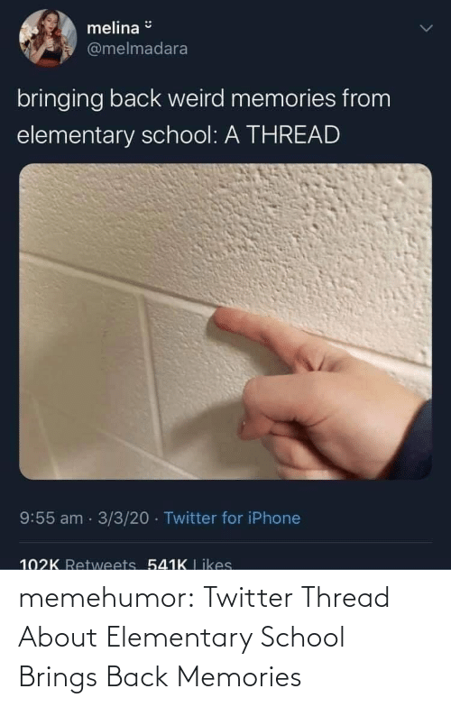 Back: memehumor:  Twitter Thread About Elementary School Brings Back Memories