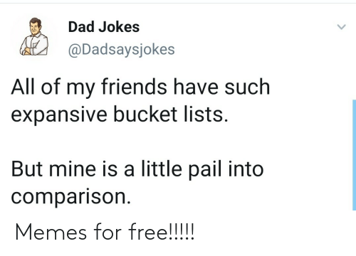 For Free: Memes for free!!!!!