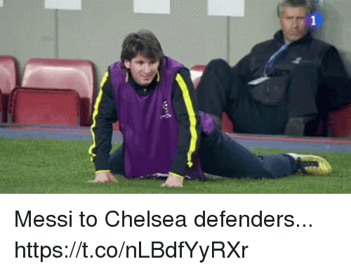 Chelsea, Soccer, and Messi: Messi to Chelsea defenders...  https://t.co/nLBdfYyRXr