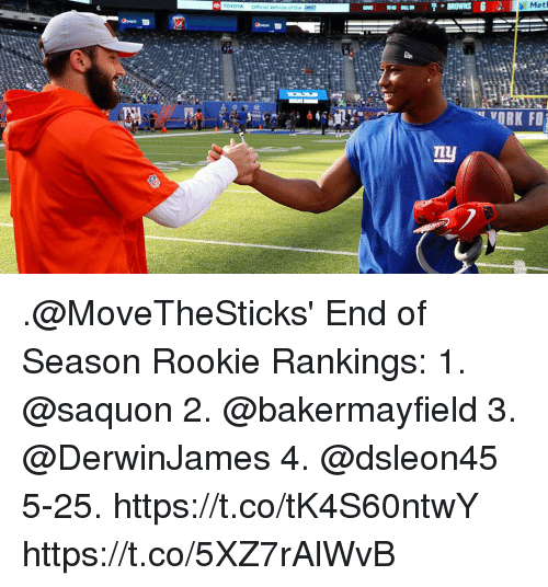 rankings: Met  TOYOTA Official Vehicle of the  mu .@MoveTheSticks' End of Season Rookie Rankings:  1. @saquon 2. @bakermayfield 3. @DerwinJames 4. @dsleon45 5-25. https://t.co/tK4S60ntwY https://t.co/5XZ7rAlWvB