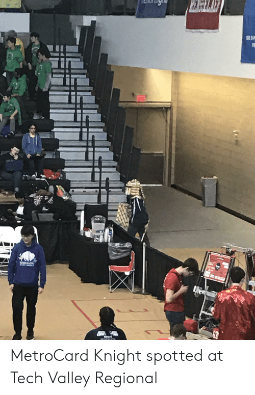 metrocard: MetroCard Knight spotted at Tech Valley Regional