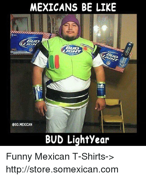 25 Best Memes About Mexican Be Like Mexican Be Like Memes