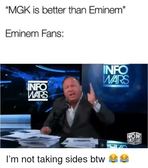 "Eminem, Funny, and Mgk: ""MGK is better than Eminem""  Eminem Fans:  NFO  MARS  WARS I'm not taking sides btw 😂😂"