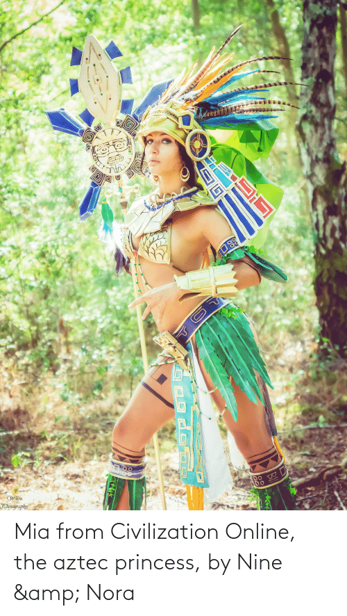 mia: Mia from Civilization Online, the aztec princess, by Nine & Nora