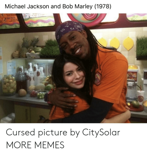 Michael Jackson: Michael Jackson and Bob Marley (1978) Cursed picture by CitySolar MORE MEMES