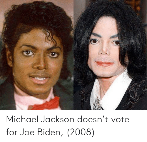 Michael: Michael Jackson doesn't vote for Joe Biden, (2008)