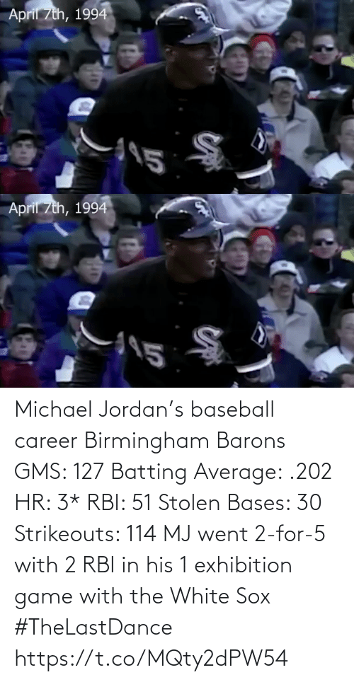 Baseball: Michael Jordan's baseball career Birmingham Barons GMS: 127 Batting Average: .202 HR: 3* RBI: 51 Stolen Bases: 30 Strikeouts: 114  MJ went 2-for-5 with 2 RBI in his 1 exhibition game with the White Sox   #TheLastDance   https://t.co/MQty2dPW54