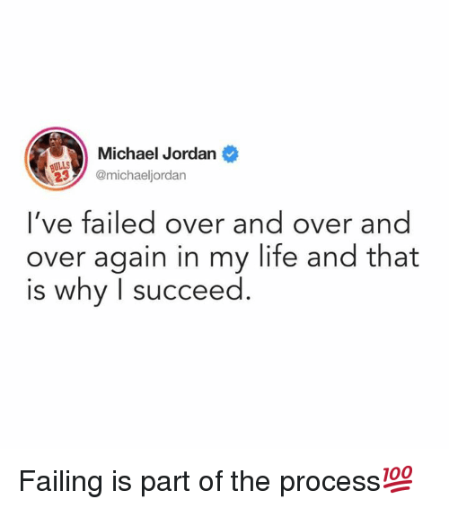 Michael Jordan: Michael Jordan  ULLS  2michaeljordan  l've failed over and over and  over again in my life and that  is why I succeed Failing is part of the process💯