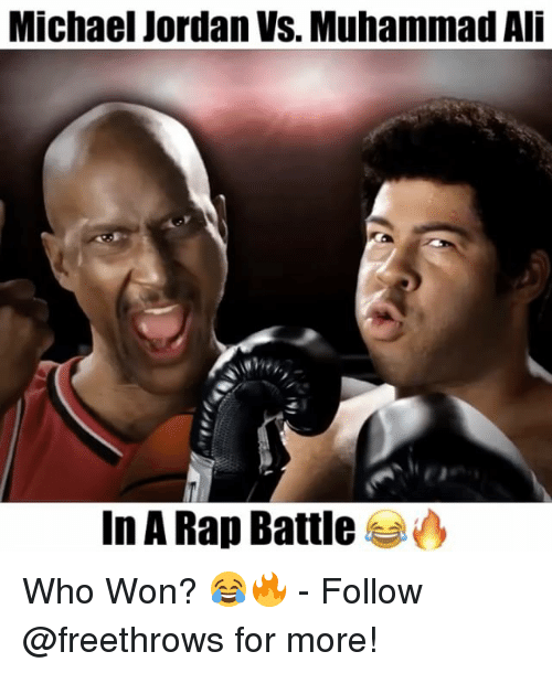 Rap Battles: Michael Jordan VS. Muhammad Ali  In A Rap Battle Who Won? 😂🔥 - Follow @freethrows for more!