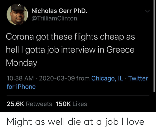 A Job: Might as well die at a job I love