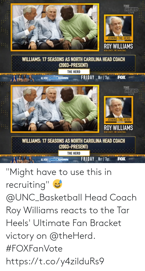 """heels: """"Might have to use this in recruiting"""" 😅  @UNC_Basketball Head Coach Roy Williams reacts to the Tar Heels' Ultimate Fan Bracket victory on @theHerd. #FOXFanVote https://t.co/y4zilduRs9"""