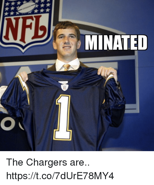 Football, Nfl, and Sports: MINATED The Chargers are.. https://t.co/7dUrE78MY4
