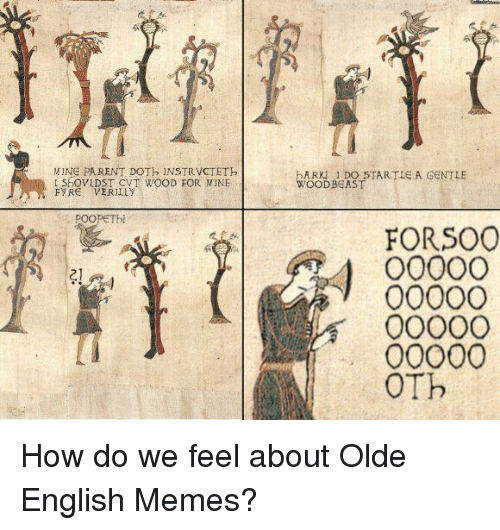 25 Best Memes About Old English Meme Old English Memes