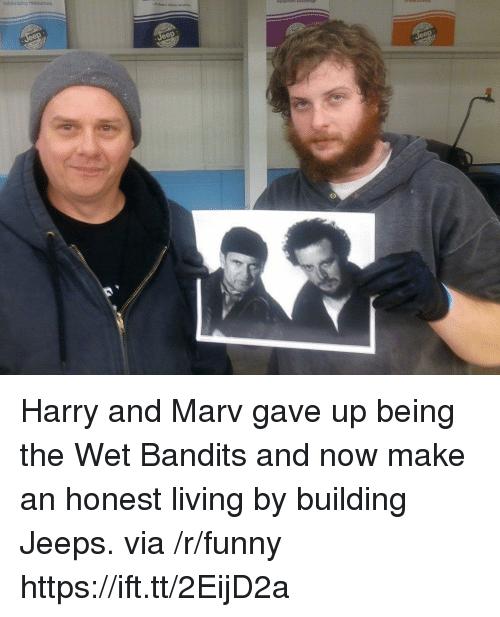 Funny, Living, and Harry: minimizing  retources Harry and Marv gave up being the Wet Bandits and now make an honest living by building Jeeps. via /r/funny https://ift.tt/2EijD2a