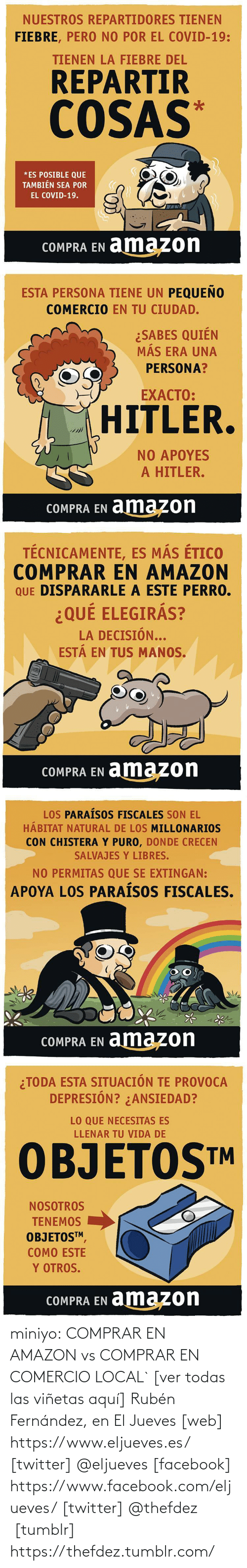 Twitter: miniyo:  COMPRAR EN AMAZON vs COMPRAR EN COMERCIO LOCAL` [ver todas las viñetas aquí] Rubén Fernández, en El Jueves [web] https://www.eljueves.es/ [twitter] @eljueves [facebook] https://www.facebook.com/eljueves/ [twitter] @thefdez   [tumblr] https://thefdez.tumblr.com/