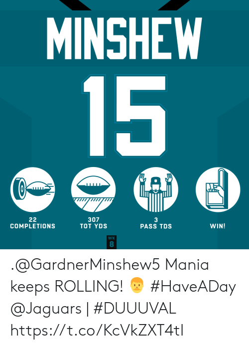jaguars: MINSHEW  15  22  COMPLETIONS  307  TOT YDS  3  PASS TDS  WIN!  WK  8 .@GardnerMinshew5 Mania keeps ROLLING! 👨 #HaveADay  @Jaguars | #DUUUVAL https://t.co/KcVkZXT4tI