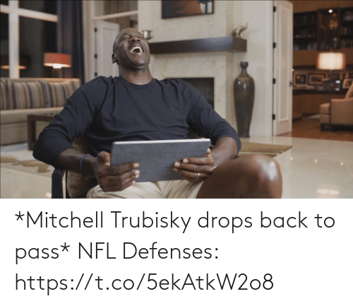 Drops: *Mitchell Trubisky drops back to pass*   NFL Defenses: https://t.co/5ekAtkW2o8