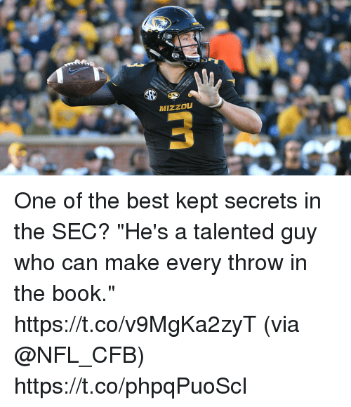 """mizzou: MIZZOU One of the best kept secrets in the SEC?  """"He's a talented guy who can make every throw in the book."""" https://t.co/v9MgKa2zyT (via @NFL_CFB) https://t.co/phpqPuoScI"""