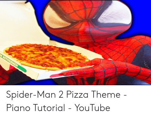 25 Best Memes About Spider Man 2 Pizza Theme Spider