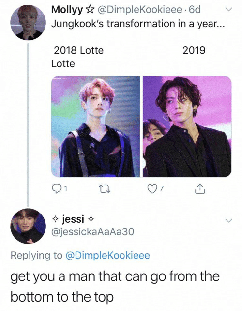 Jessi: Mollyy@DimpleKookieee 6d  Jungkook's transformation in a year...  2018 Lotte  2019  Lotte  jessi  @jessickaAaAa30  Replying to @DimpleKookieee  get you a man that can go from the  bottom to the top