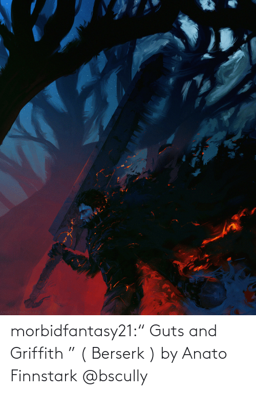 "fan art: morbidfantasy21:"" Guts and Griffith "" ( Berserk ) by Anato Finnstark     @bscully"