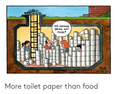 Food: More toilet paper than food