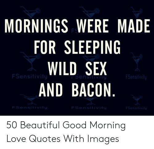 🅱️ 25 Best Memes About Good Morning Love Quotes