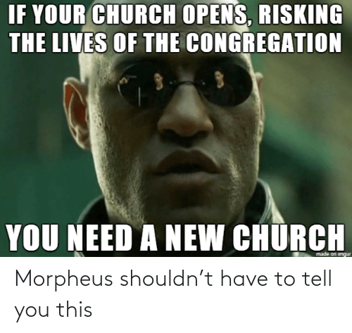 to-tell-you: Morpheus shouldn't have to tell you this