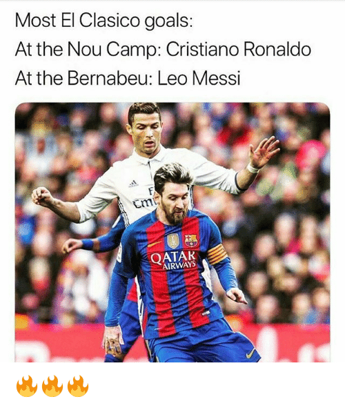 qatar airways: Most El Clasico goals:  At the Nou Camp: Cristiano Ronaldo  At the Bernabeu: Leo Messi  QATAR  AIRWAYS 🔥🔥🔥