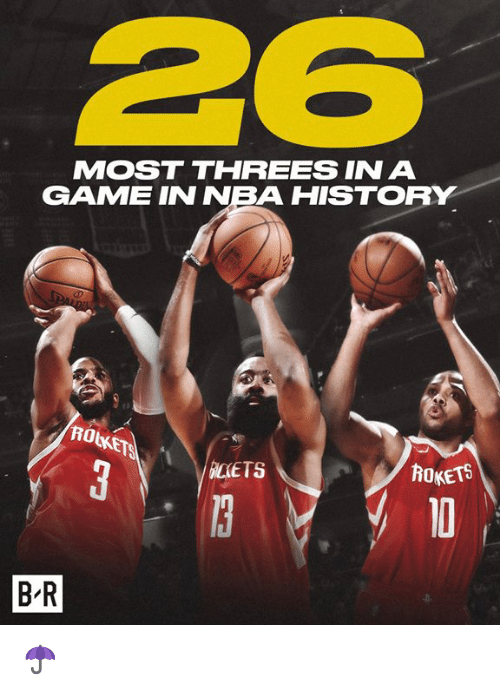Threes: MOST THREES IN A  GAME INNBA HISTO  ICETS  ROKETS  B-R ☂️