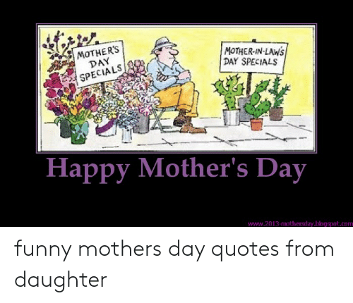 MOTHERS DAY SPECIALS MOTHER-IN-LAWS DAY SPECIALS Happy ...