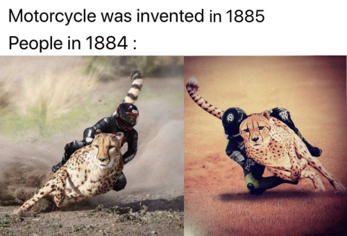 People In: Motorcycle was invented in 1885  People in 1884 :  ESE